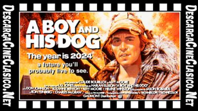 2024: Apocalipsis nuclear (1975) A Boy and His Dog