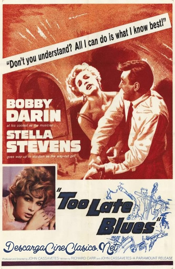 Too Late Blues (1961) Descargar y ver Online Gratis