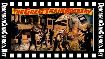 Asalto y robo de un tren (1903) The Great Train Robbery