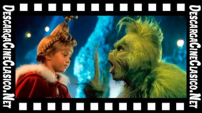 El Grinch (2000) How the Grinch Stole Christmas