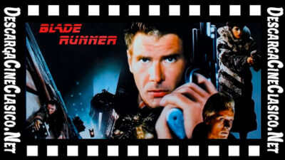 Blade runner (1982) (El cazador implacable)
